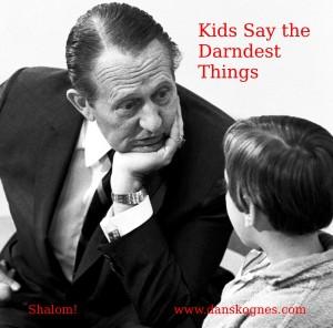 Kids Say the Darndest Things dan skognes motivation blogger speaker teacher trainer coach educator