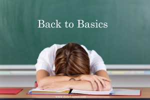 Back to Basics dan skognes motivation blogger speaker teacher trainer coach educator